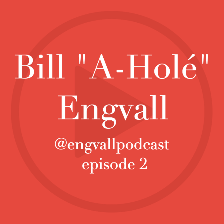 "Bill Engvall Podcast | Bill ""A-Hole"" Engvall"""