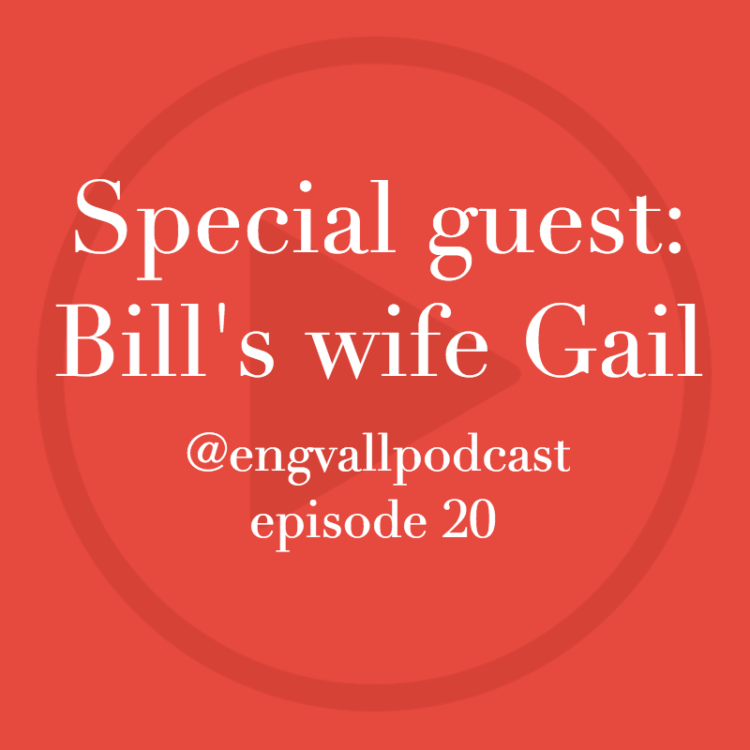 Bill Engvall Podcast | Special Guest: Bill's wife Gail Engvall, My Two Cents