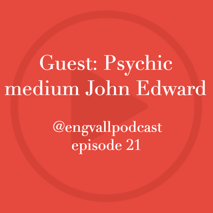 Bill Engvall, podcast, John Edward, psychic medium, my two cents