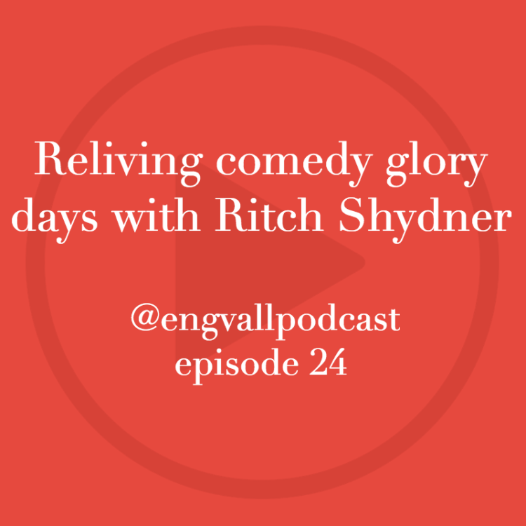 Reliving comedy glory days with Ritch Shydner, Bill Engvall, podcast, my two cents