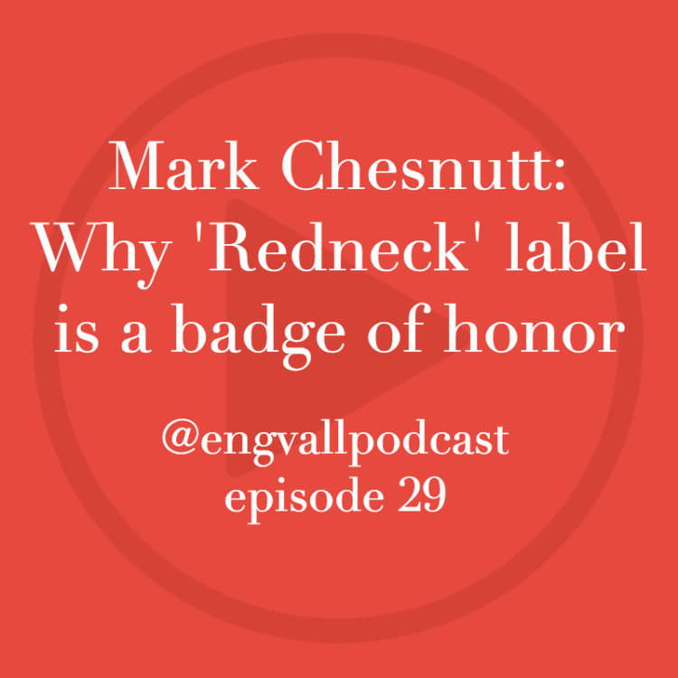 Bill Engvall Podcast | Guest, Mark Chesnutt, country music, my two cents